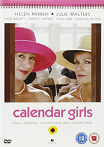 British Best Sellers: Classic British Movies - Calendar Girls